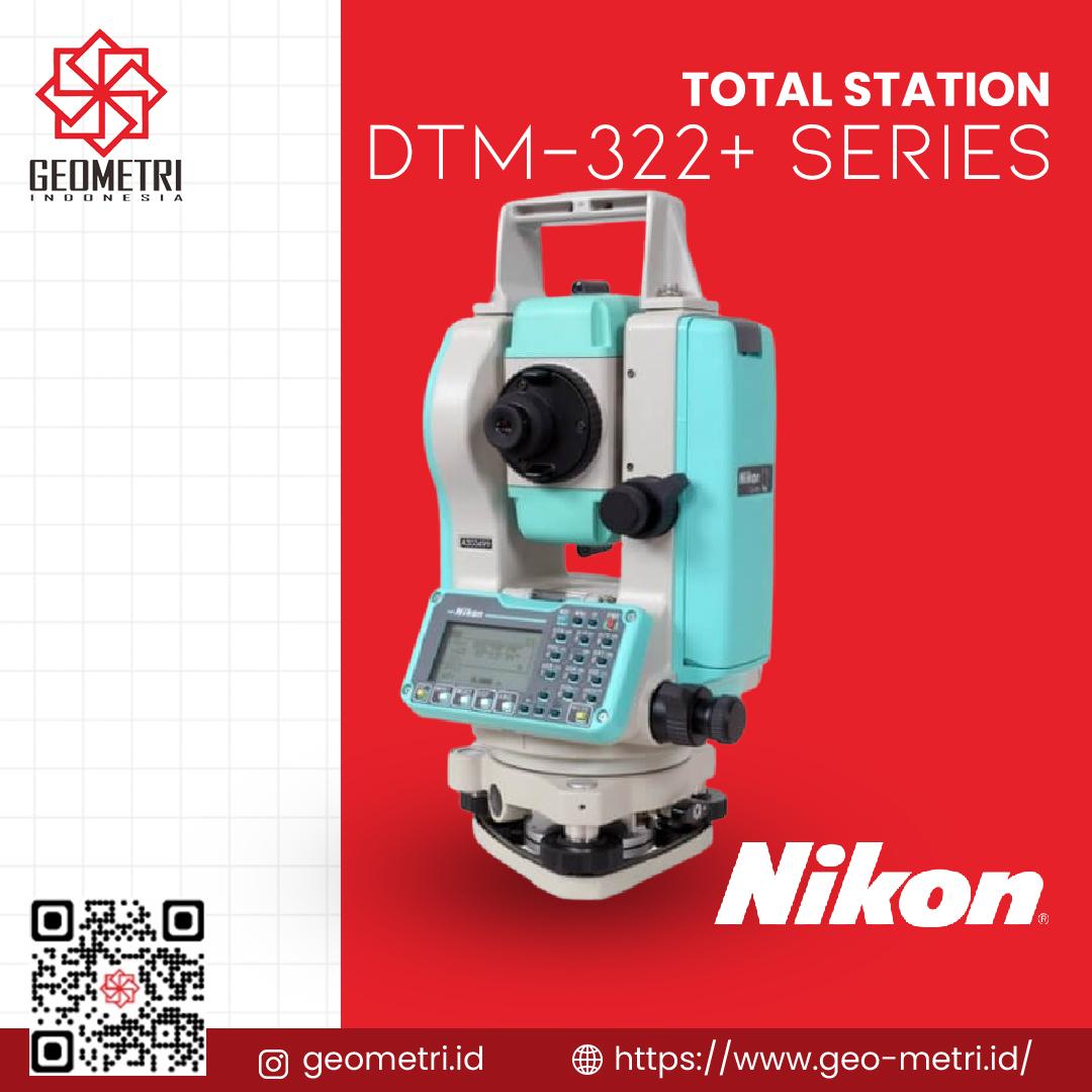 Nikon DTM-322+ Series